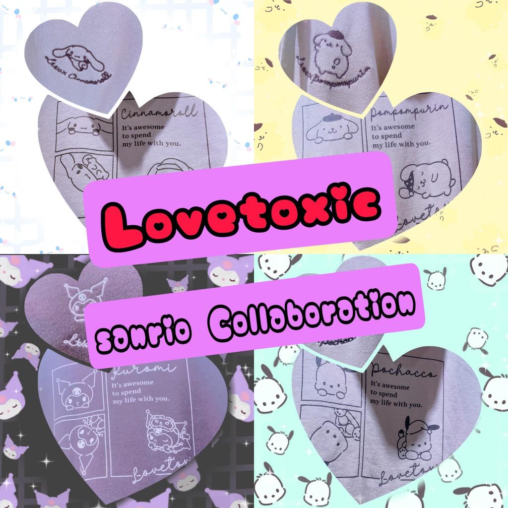 ♡~Lovetoxic&sanrio~♡